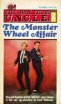 The Monster Wheel Affair - David McDaniel