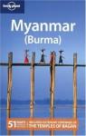 Lonely Planet Myanmar (Burma) (Country Travel Guide) - Joe Bindloss, Stuart Butler, Robert Reid