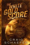 The White Gold Score (A Daniel Faust Novella) - Craig Schaefer