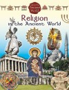 Religion in the Ancient World - Crabtree Publishing
