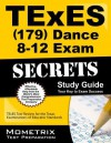 TExES (179) Dance 8-12 Exam Secrets Study Guide: TExES Test Review for the Texas Examinations of Educator Standards (Mometrix Secrets Study Guides) - TExES Exam Secrets Test Prep Team