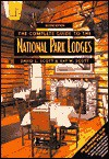 The Complete Guide to the National Park Lodges, 2nd - David L. Scott, Kay W. Scott