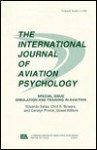 Simulation and Training in Aviation: A Special Issue of the International Journal of Aviation Psychology - Eduardo Salas, Clint Bowers, Carolyn Prince