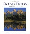 Grand Teton National Park Wild and Beautiful - Fred Pflughoft, Henry H. Holdsworth