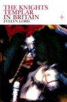 Knights Templar in Britain - Evelyn Lord