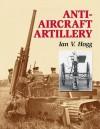 Anti-Aircraft Artillery - Ian V. Hogg