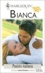 Pasion Italiana (Harlequin Bianca, #1329) - Lynne Graham