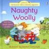 Naughty Woolly - Felicity Brooks