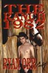 The Ranch 1982 - Ryan Orr, Carlos Hernandez