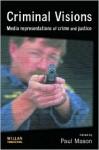 Criminal Visions - Paul Mason