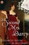 The Second Mrs. Darcy - Elizabeth Aston
