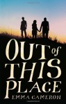 Out of This Place - Emma Cameron