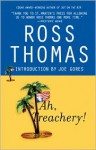 Ah, Treachery! - Ross Thomas, Joe Gores
