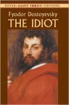 The Idiot (Dover Thrift Editions) - Fyodor Dostoyevsky, Constance Garnett