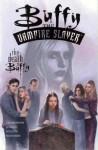 Buffy the Vampire Slayer: The Death of Buffy - Tom Fassbender, Fabian Nicieza, Jim Pascoe