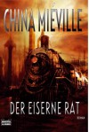 Der Eiserne Rat - China Miéville