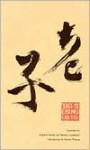 Tao Te Ching - Laozi, Burton Watson, Stephen Addiss, Stanley Lombardo, Stanley Addiss
