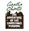 The Adventure of the Christmas Pudding - Agatha Christie