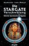 Die Stargate-Verschwörung: Geheime Spurensuche in Ägypten - Andreas von Rétyi