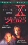 Ground Zero (The X-Files) - Kevin J. Anderson, Gillian Anderson, HarperAudio