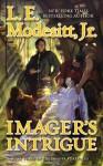 Imager's Intrigue (Imager Portfolio #3) - L.E. Modesitt Jr.
