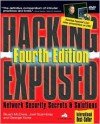 Hacking Exposed: Network Security Secrets & Solutions (Hacking Exposed) - Stuart McClure, Joel Scambray, George Kurtz