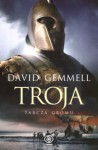 Troja: Tarcza Gromu - David Gemmell, Zbigniew A. Królicki