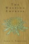 The Weeping Empress - Sadie S. Forsythe