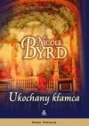 Ukochany kłamca - Nicole Byrd