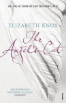 The Angel's Cut (Vintner's Luck, #2) - Elizabeth Knox