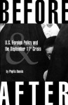 Before & After: U.S. Foreign Policy and the September 11th Crisis - Phyllis Bennis, Noam Chomsky