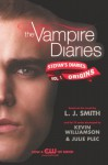 Origins (Stefan's Diaries, #1) - Kevin Williamson, L.J. Smith, Julie Plec