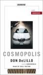 Cosmopolis (Audio) - Don DeLillo