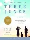 Three Junes - Julia Glass, John Keating