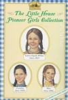 The Little House Pioneer Girls Collection Boxed Set (Little House in the Big Woods, Little House in Brookfield, Little House on Rocky Ridge) - Laura Ingalls Wilder, Roger Lea MacBride
