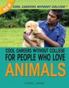 Cool Careers Without College for People Who Love Animals - Carol Hand