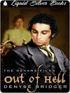 Out of Hell [The Devane Files Book 1] - Denyse Bridger