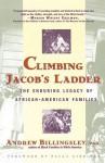 Climbing Jacob's Ladder: The Enduring Legacies of African-American Families - Andrew Billingsley, Billingsley, Paula J. Giddings