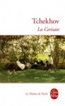 La Ceriseraie - Anton Chekhov