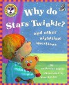 Why Do Stars Twinkle?: And Other Nighttime Questions (Questions And Answers Storybook) - Catherine Ripley, Scot Ritchie