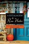 A Estalagem de Rose Harbor (Rose Harbor #1) - Debbie Macomber