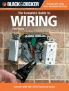 Black & Decker The Complete Guide to Wiring, 5th Edition: Current with 2011-2013 Electrical Codes (Black & Decker Complete Guide) - Editors of CPi