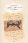 L'ultima lettera d'amore - Jojo Moyes, A. Tavaglini