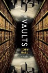 The Vaults - Toby Ball