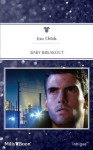 Mills & Boon : Baby Breakout (Outlaws) - Lisa Childs