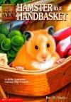 Hamster in a Handbasket (Animal Ark, #16) - Ben M. Baglio, Jenny Oldfield, Shelagh McNicholas