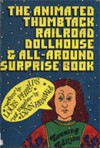 The Animated Thumbtack Railroad Dollhouse & All Around Surprise Book, Evening Edition - Louis Phillips