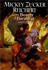 The Beasts of Barakhai - Mickey Zucker Reichert