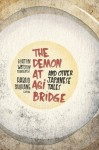 The Demon at Agi Bridge and Other Japanese Tales (Translations from the Asian Classics) - Burton Watson, Philip K. Dick, Haruo Shirane