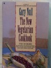 The New Vegetarian Cookbook - Gary Null